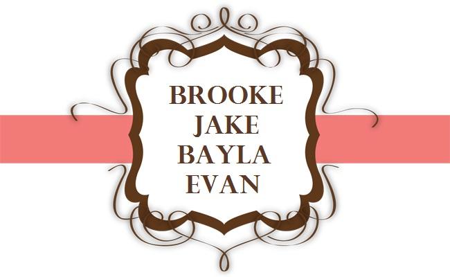 BROOKE, JAKE, BAYLA & EVAN
