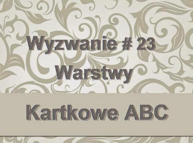 http://kartkoweabc.blogspot.com/2014/11/wyzwanie-23-w-jak-warstwy.html