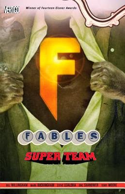 Super Team: Fables 16 by Bill Willingham
