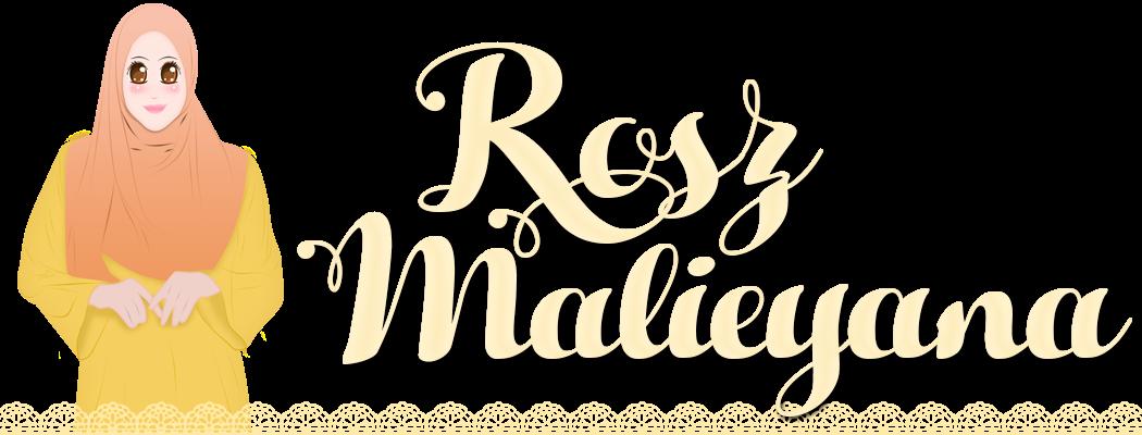 Rosz Malieyana