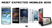 Among those most expected featured mobile phones, I have chosen 5 Top mobile .