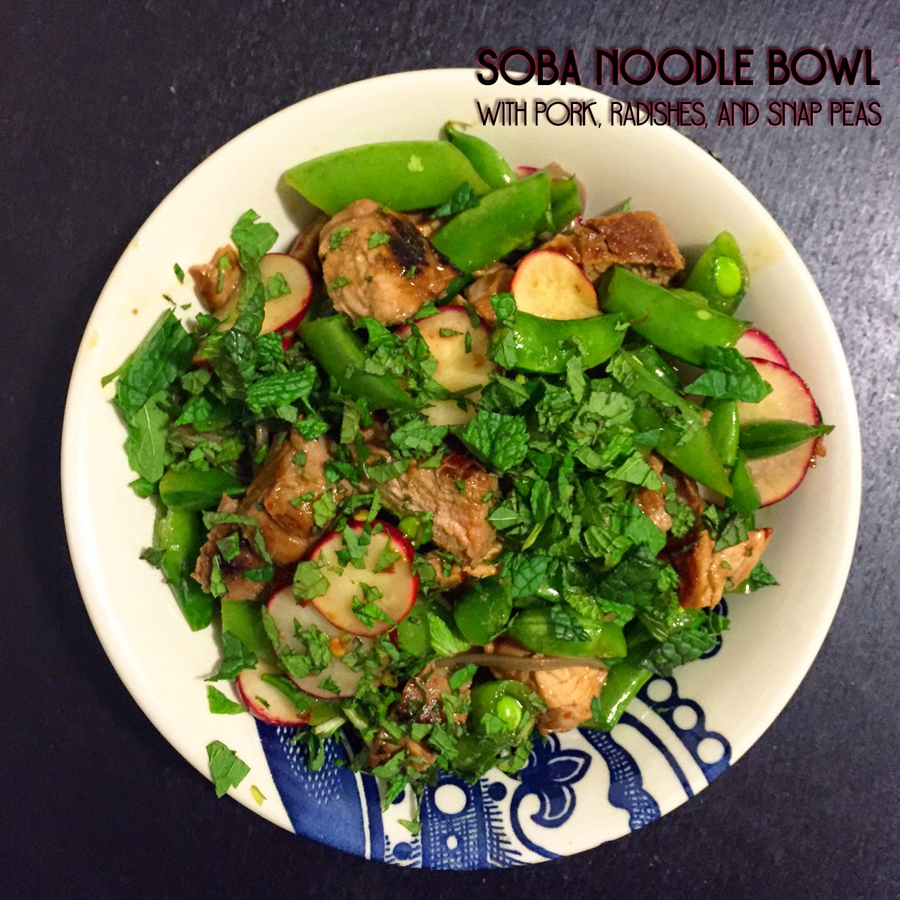 Soba noodle bowl with pork, radishes, and snap peas