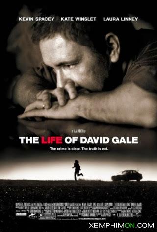 Cuộc Đời Của Gale Thuyết minh Lồng tiếng
