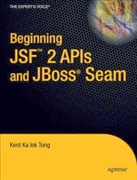 Download Ebook : Beginning JSF 2 APIs and JBoss Seam