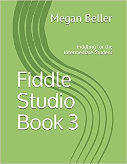 Fiddle Studio Book 3: For the Intermediate Student