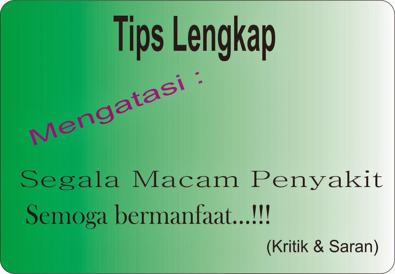 Tips Hebat!!!!!
