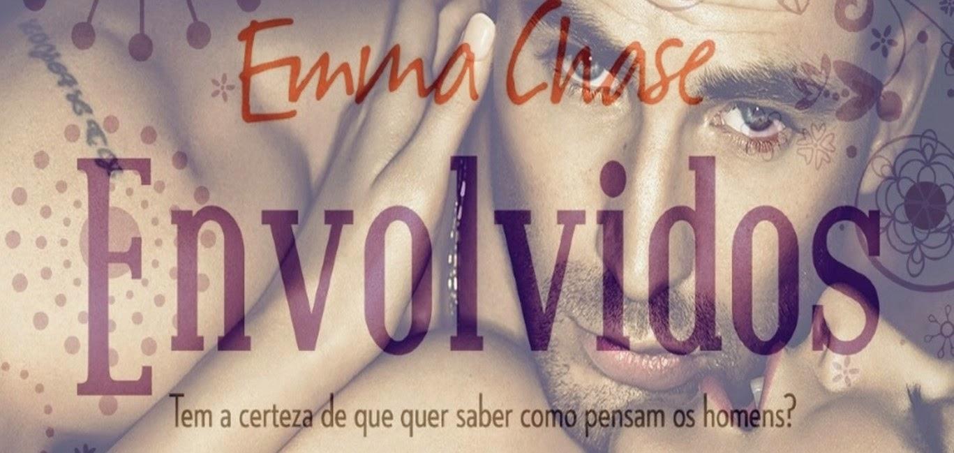 http://efeitodoslivros.blogspot.pt/2014/11/opiniao-envolvidos-de-emma-chase.html