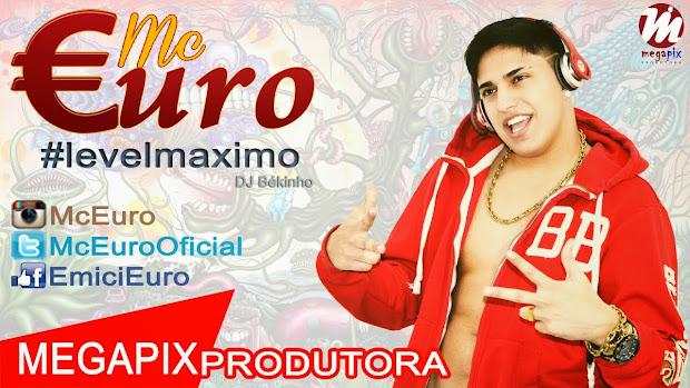MC Euro #levelmaximo