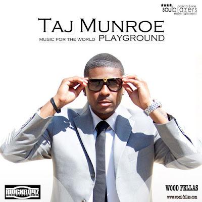 Taj Munroe - Playground