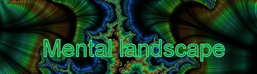 Mental landscape