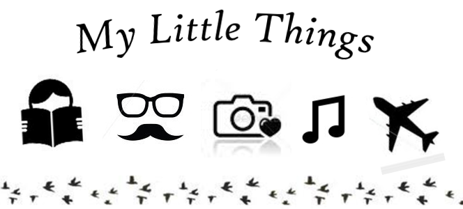MY LITTLE THINGS