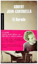 Robert Juan-Cantavella | El Dorado | segunda edición | Mondadori | Barcelona | 2009