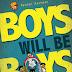 [Review] Boys Will Be Boys — Ryandi Rachman