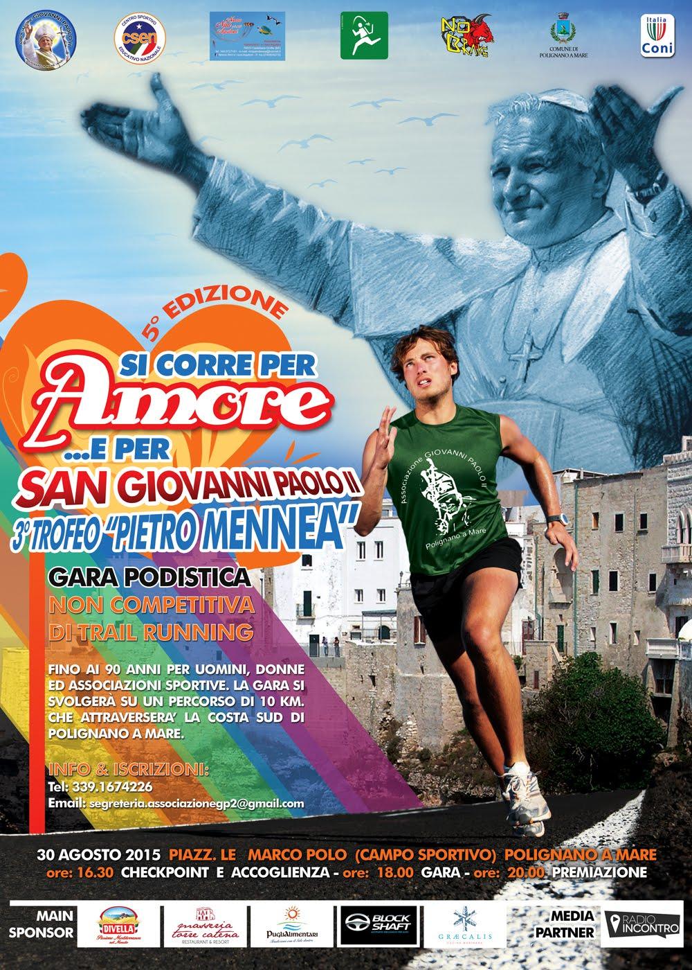 Si Corre per Amore... e per San Giovanni Paolo II - 5^ edizione