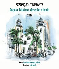 """Exposição Itinerante """"Angola: Muxima, desenho e texto"""""""