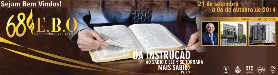 EBO - Escola Bíblica de Obreiros - AD - Ministério do Belém - SP