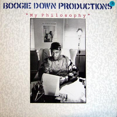 "Boogie Down Productions ‎– My Philosophy 12"" – 1988"