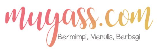 Muyass.com - Bermimpi, Menulis, Berbagi