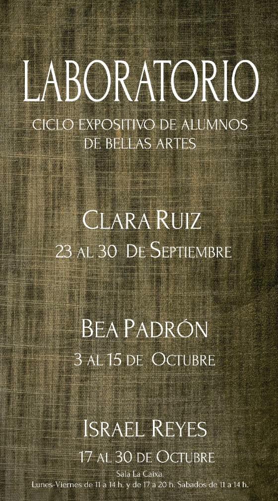 """""""Exposición colectiva Laboratorio"""" '"""