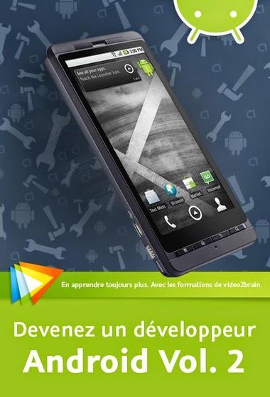 Devenez un développeur Android - Vol. 1 & 2