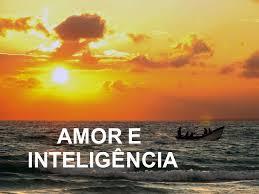 Inteligência e amor