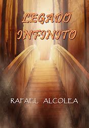 LEGADO INFINITO.         ( No te pierdas esta apasionante novela en Amazon Kindle por solo 0,98€)