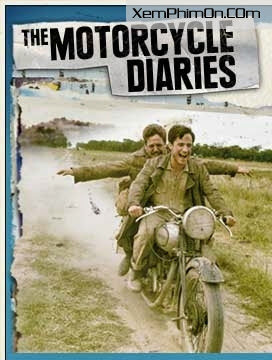 The Motorcycle Diaries Full HD Vietsub