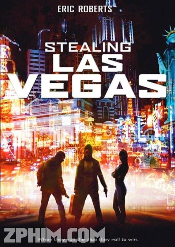 Đánh Cắp Las Vegas - Stealing Las Vegas (2012) Poster