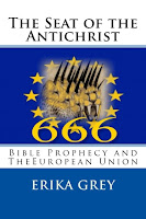 photo of the bookcover The Seat of the Antichrist: Bible Prophecy and The European Union by Erika Grey