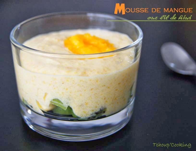 tchoup 39 cooking mousse de mangue sur lit de kiwi. Black Bedroom Furniture Sets. Home Design Ideas