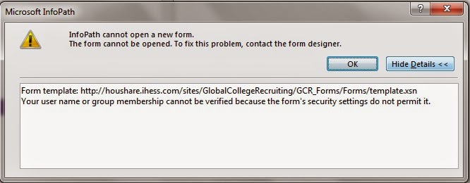 """InfoPath error – """"Your user name or group membership cannot be ..."""