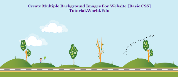 Basic CSS Tutorial : Create Multiple Background Images For Website
