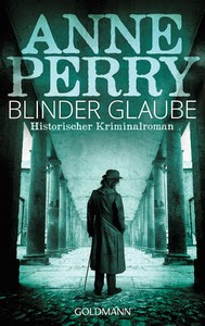 http://www.randomhouse.de/Taschenbuch/Blinder-Glaube-Historischer-Kriminalroman/ Anne-Perry/e431631.rhd