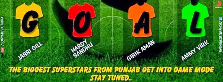 Goal Song Lyrics  - Feat Jassi Gill, Hardy Sandhu, Ammy Virk And Aman Girik