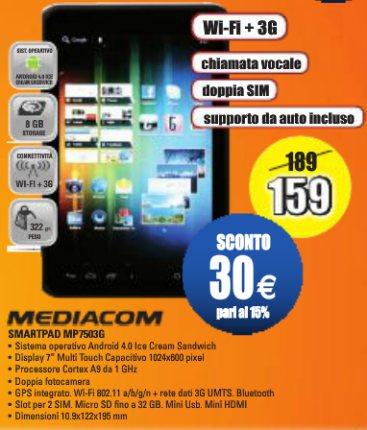 Risparmio assicurato fino a metà febbraio sul Mediacom Smart Pad 750 3g tablet android anche per telefonare