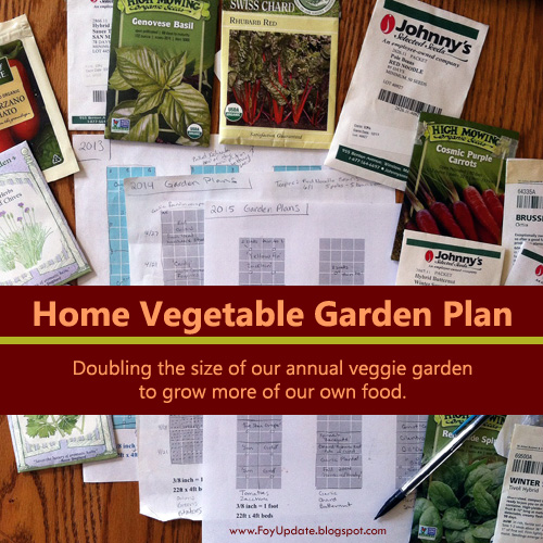 Home Vegetable Garden Plans- Doubling the size of our vegetable garden to grow more of our own food. From FoyUpdate.blogspot.com