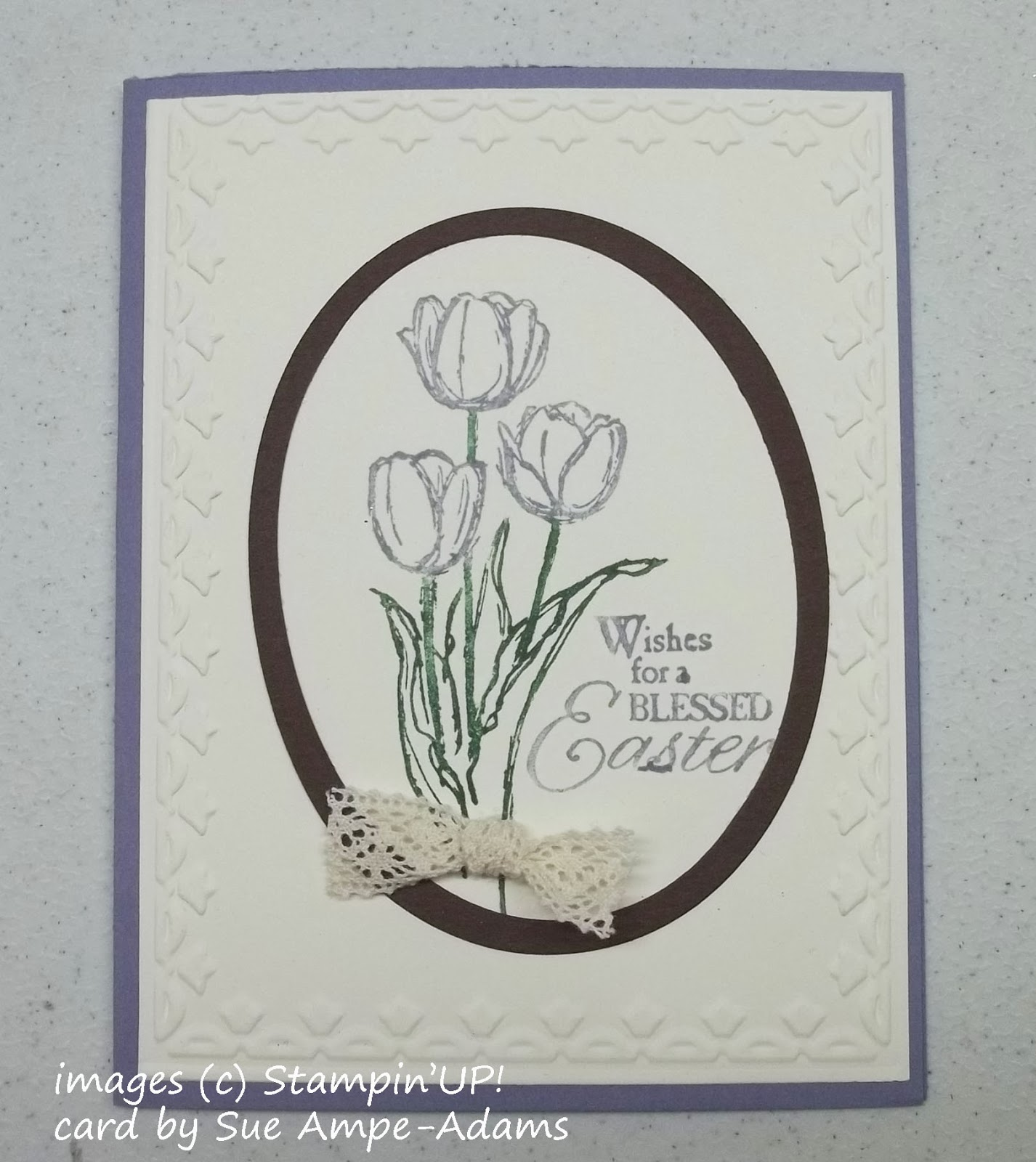 Home made Easter Card made with Stampin'UP!'s Blessed Easter Stamp Set