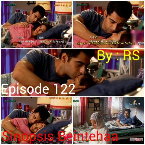Sinopsis Beintehaa Episode 122