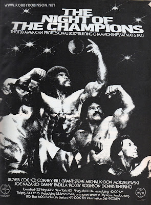 ROBBY ROBINSON ON THE ADVERTISEMENT POSTER FOR THE FIRST NIGHT OF THE CHAMPIONS IN NEW YORK, 1979 with other legends of the Golden Era of Bodybuilding:  Boyer Coe, Ed Corney, Bill Grant, Steve Michalik, don Modzelewski,  Joe Nazario, Danny Padilla and Dennis Tinerino ● www.robbyrobinson.net/books.php ●