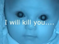 scary baby will kill you