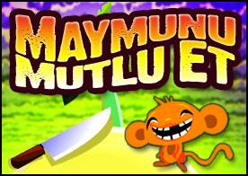 Maymunu Mutlu Et Oyunu