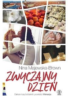 Zwyczajny dzień - Nina Majewska Brown
