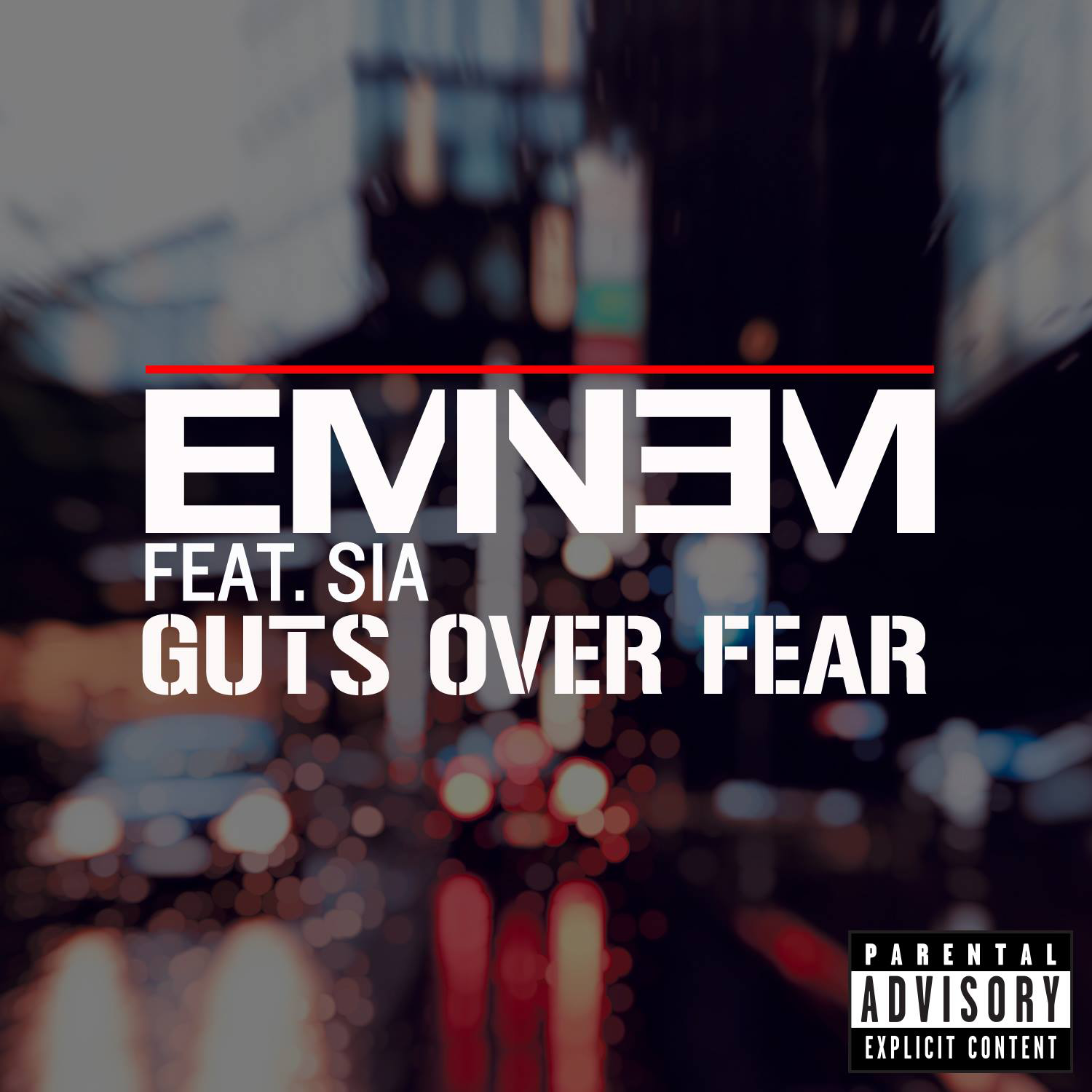 Eminem Guts Over Fear Ft. Sia