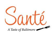 SANTE - A Taste of Baltimore