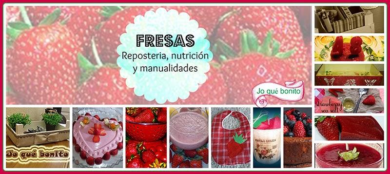 Fresas para todo