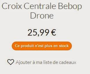 croix centrale BeBop Drone a 25.99 € n'est plus en stock ce 8 02 2015 , a quand la nouvelle disponibilité ? ...