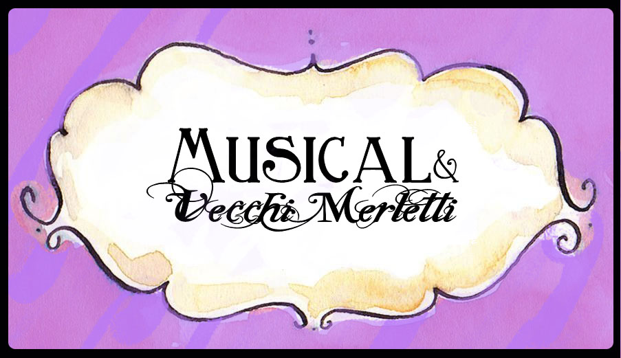 Musical e vecchi merletti
