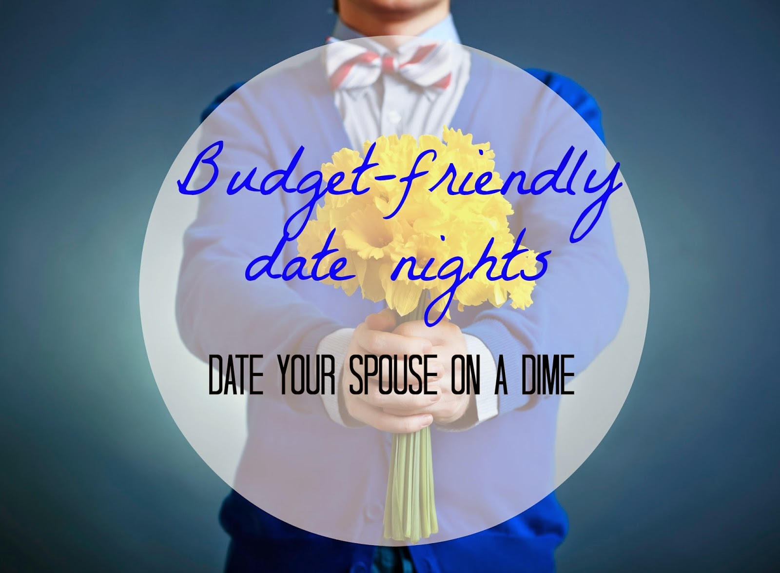 Budget-Friendly Date Nights: Date Your Spouse on a Dime