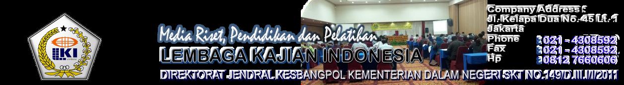 LEMBAGA KAJIAN INDONESIA  ( L K I )