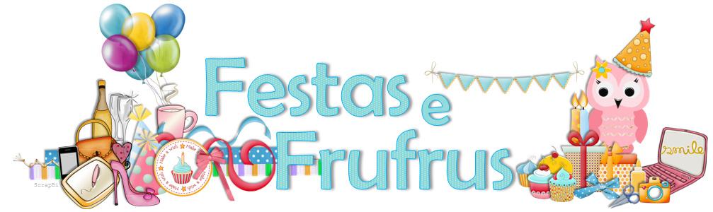 Festas e Frufrus